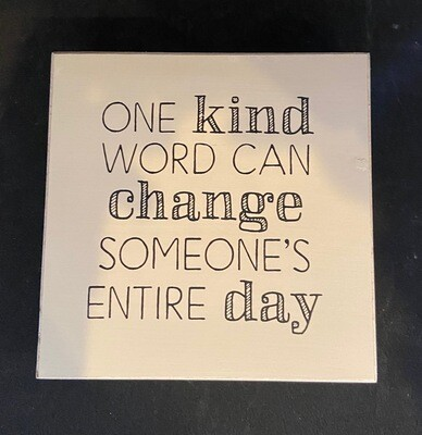 One Kind Word Sign