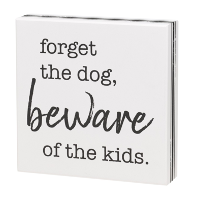 Beware of the Kids - Box Sign