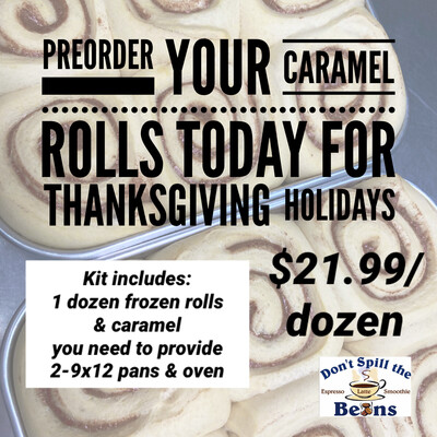 Caramel Roll Kit -  Our Freezer has been restocked, order today! :)