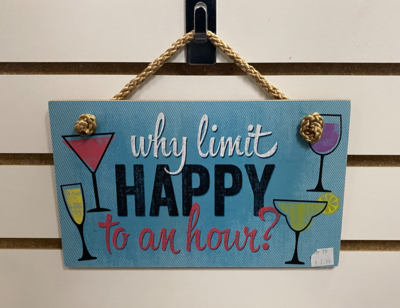 Why Limit Happy Hour Sign