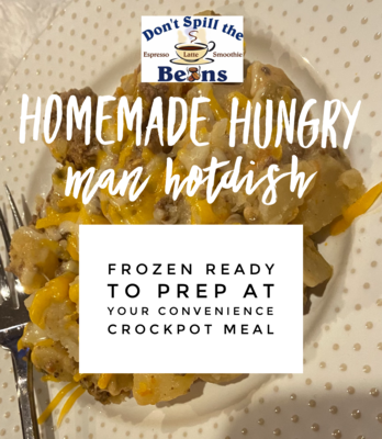 Hungry Man Crockpot Frozen Meal Prep Hotdish (Ready for pickup anytime after Friday 1-8 at 10 am)