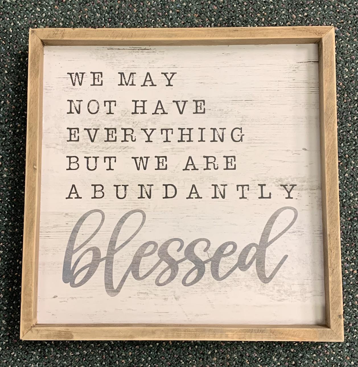 Abundantly Blessed Sign