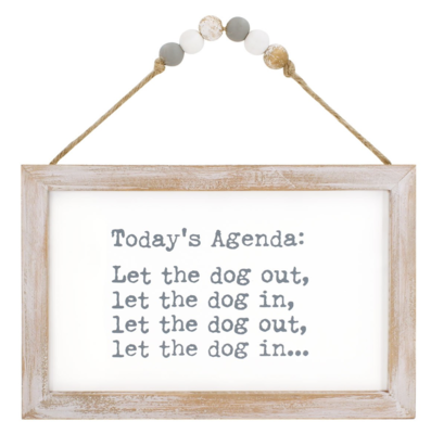 Dog out, Dog In Beaded Sign