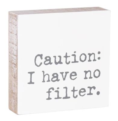 No Filter Block Sign
