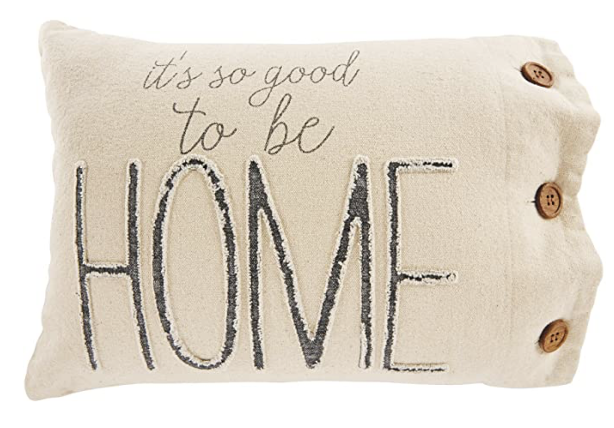 It's So Good to be Home Canvas Pillow