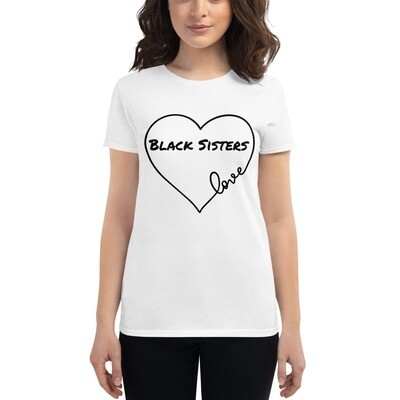 Black Sisters Love. -   Women's short sleeve t-shirt