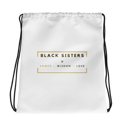 Black Sisters: Power- Wisdom- Love. -  Drawstring bag