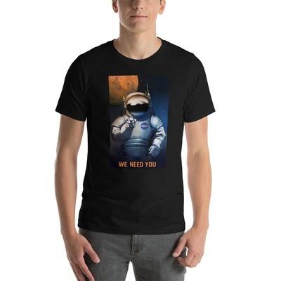 We Need You - Short-Sleeve Unisex T-Shirt
