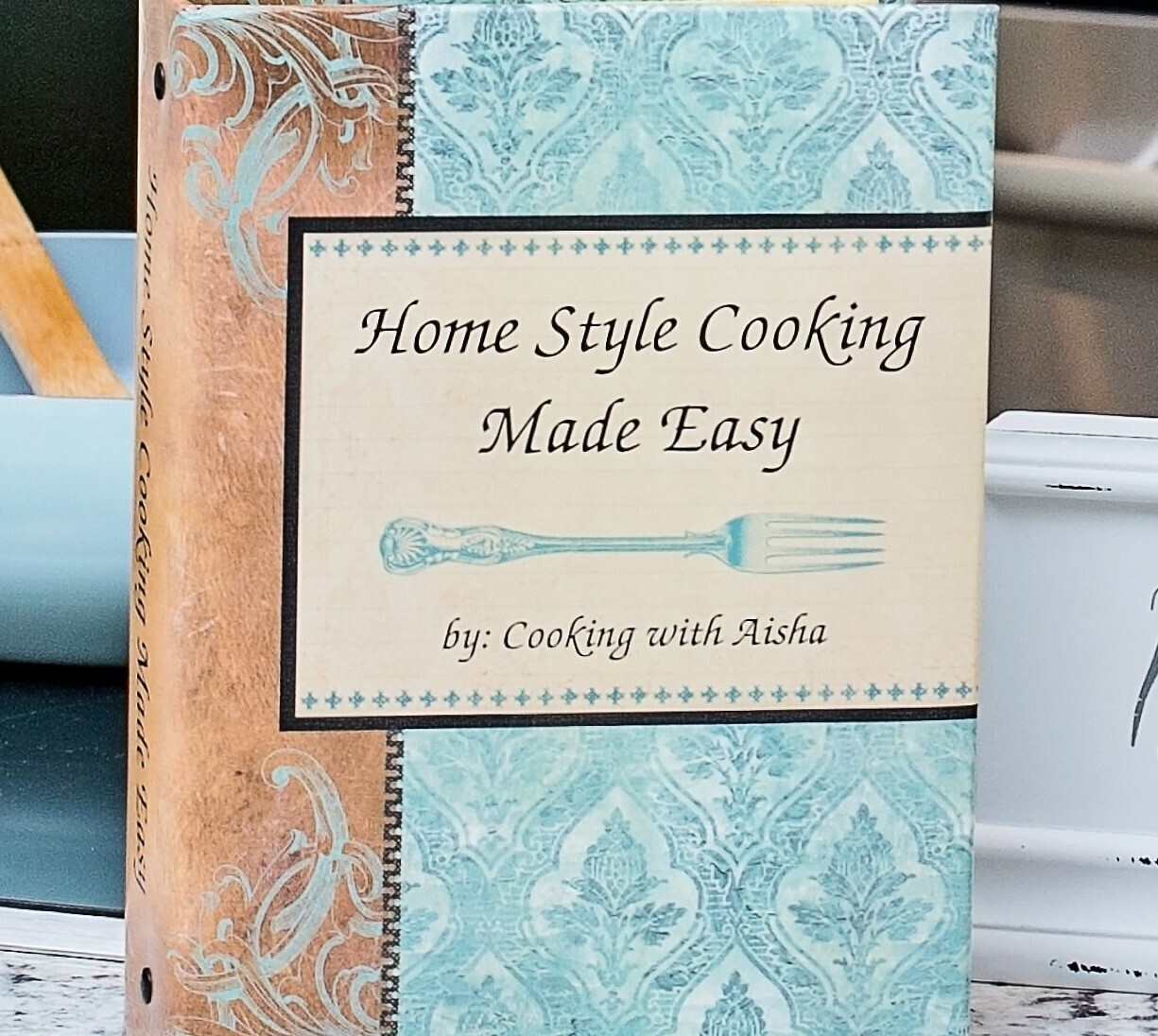 Home Style Cooking Made Easy 1st Edition - by Cooking with Aisha