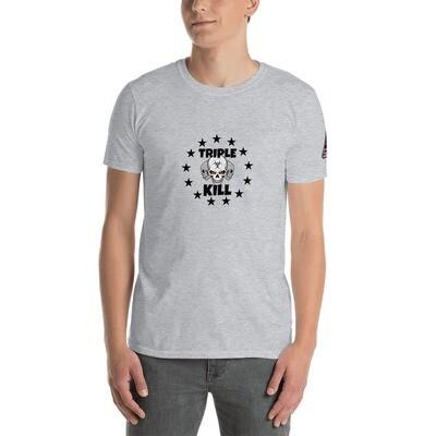 TRIPLE KILL Short-Sleeve Unisex T-Shirt