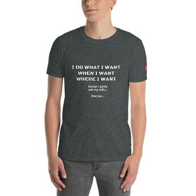 WHAT I WANT Short-Sleeve Unisex T-Shirt