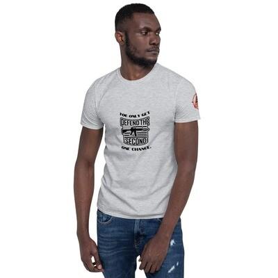 ONE CHANCE Short-Sleeve Unisex T-Shirt