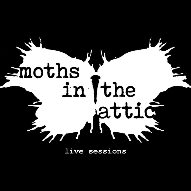 Moths in the Attic - Live Sessions CD