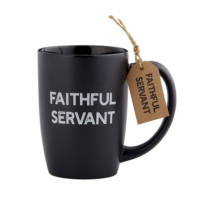 Faithful Servant Mug