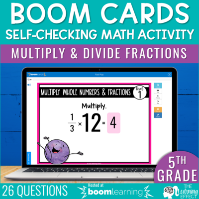 Multiply and Divide Fractions Boom Cards | 5th Grade