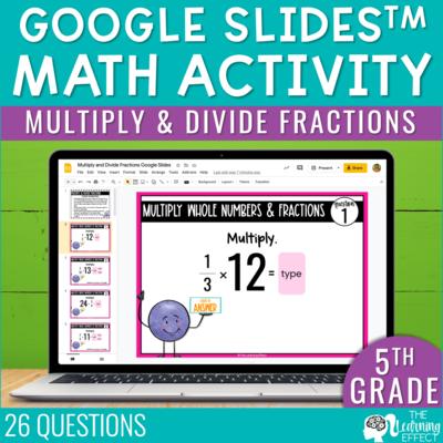 Multiply and Divide Fractions Google Slides | 5th Grade
