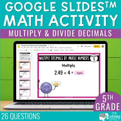 Multiply and Divide Decimals Google Slides | 5th Grade