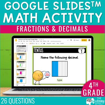 Fractions and Decimals Google Slides | 4th Grade Digital Math Activity