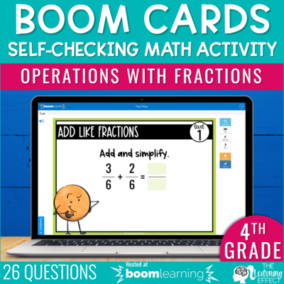 Operations with Fractions Boom Cards | 4th Grade Digital Math Activity