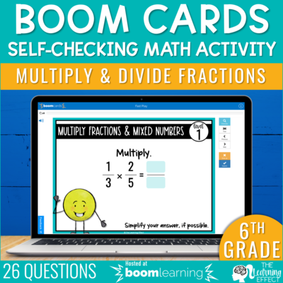 Multiply and Divide Fractions Boom Cards | 6th Grade Digital Math Activity
