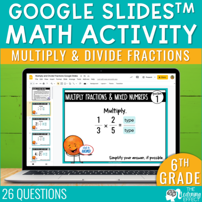 Multiply and Divide Fractions Google Slides | 6th Grade Digital Math Activity
