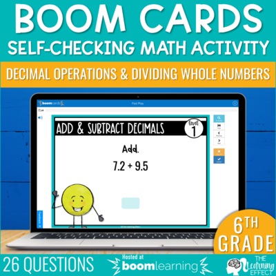 Decimal Operations and Dividing Whole Numbers Boom Cards | 6th Grade Digital Math Activity