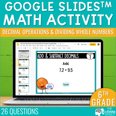 Decimal Operations and Dividing Whole Numbers Google Slides | 6th Grade Digital Math Activity