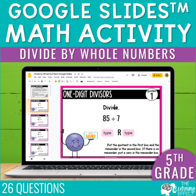 Divide by Whole Numbers Google Slides | 5th Grade Digital Math Activity