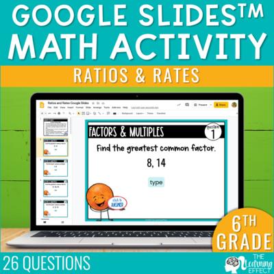 Ratios and Rates Google Slides | 6th Grade Digital Math Activity