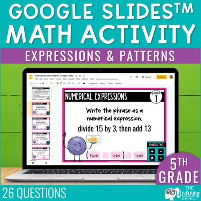 Expressions and Patterns Google Slides | 5th Grade Digital Math Activity