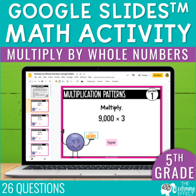Multiply by Whole Numbers Google Slides | 5th Grade Digital Math Activity