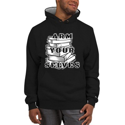 Arm Yourselves Hoodie
