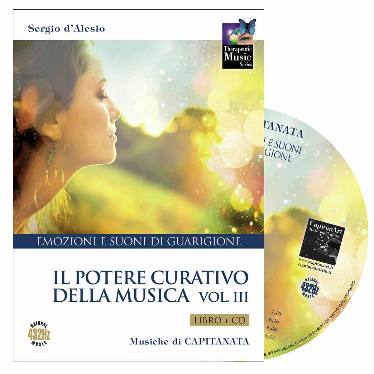 Il Potere Curativo della Musica Vol. 3 - Libro + CD Emozioni & Suoni di Guarigione