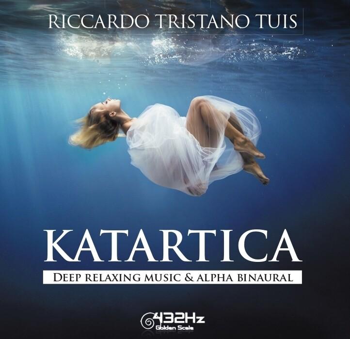 KATARTICA - DEEP RELAXING MUSIC & ALPHA BINAURAL