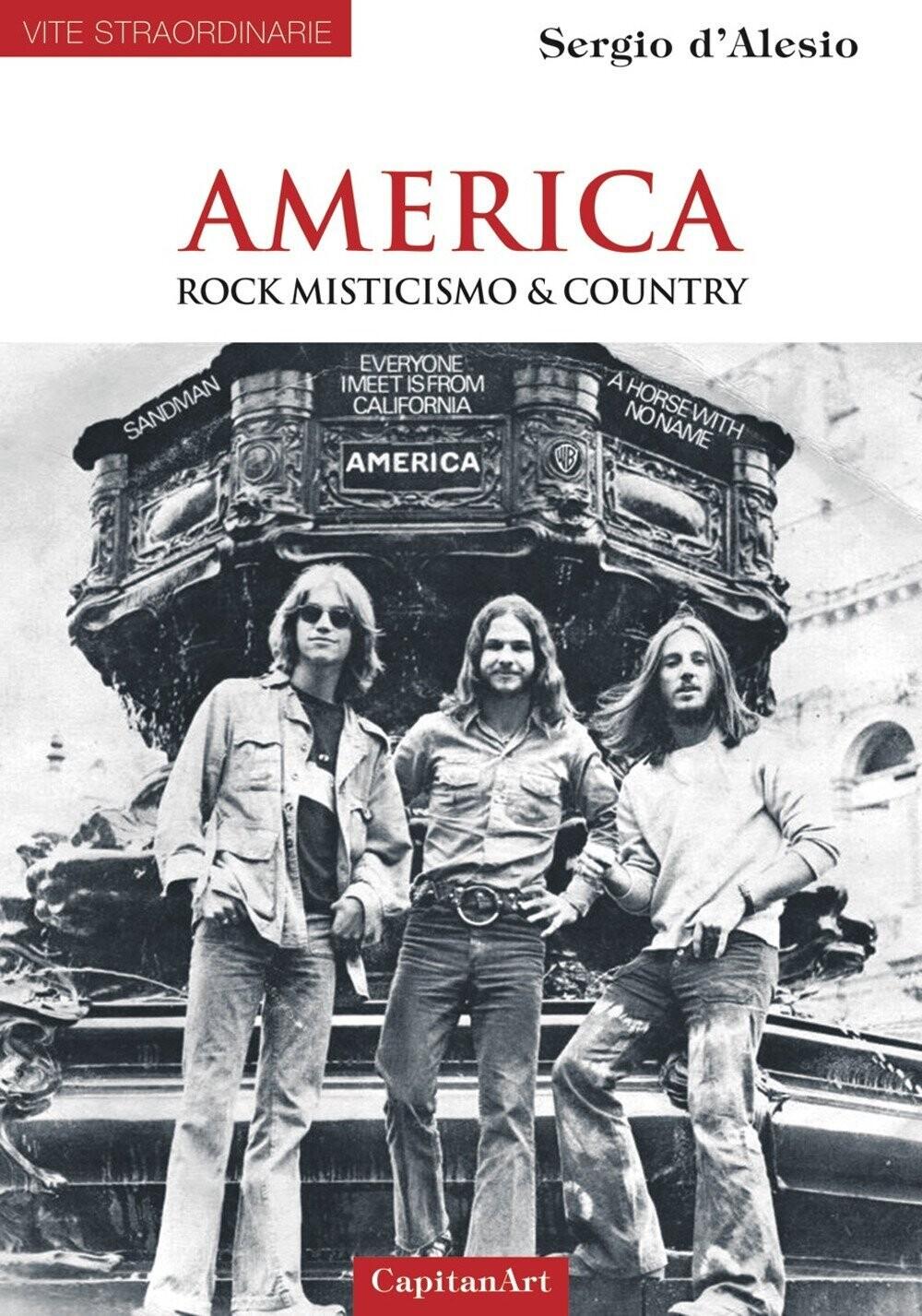 AMERICA - ROCK MISTICISMO E COUNTRY - Libro