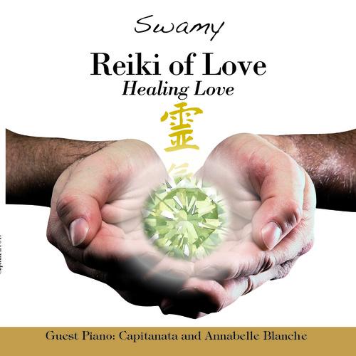 Reiki of Love - Healing Love
