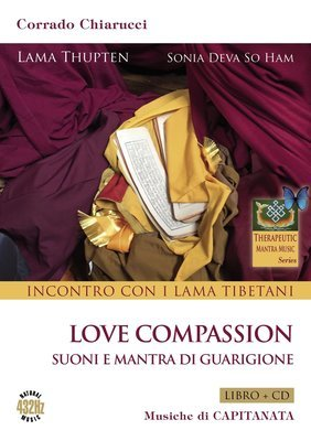 Incontro con i Lama Tibetani - Love Compassion