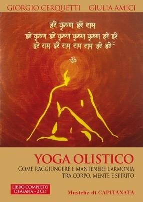 Yoga Olistico - Libro con 2 CD Allegati