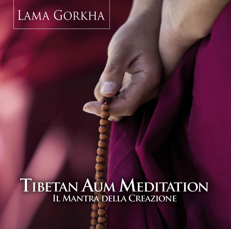 Tibetan Aum Meditation  -  Il Mantra della Creazione