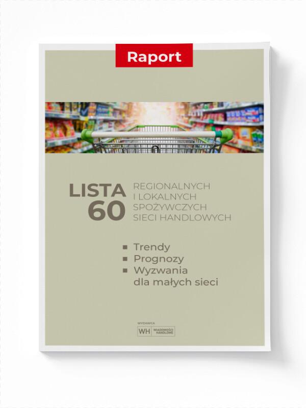 Lista 60 regionalnych i lokalnych spożywczych sieci handlowych – trendy, prognozy wyzwania dla małych sieci (ebook)