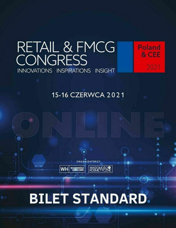 Retail & FMCG Congress 2021 Bilet STANDARD