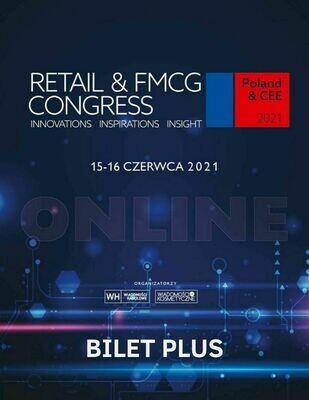 Retail & FMCG Congress 2021 Bilet PLUS