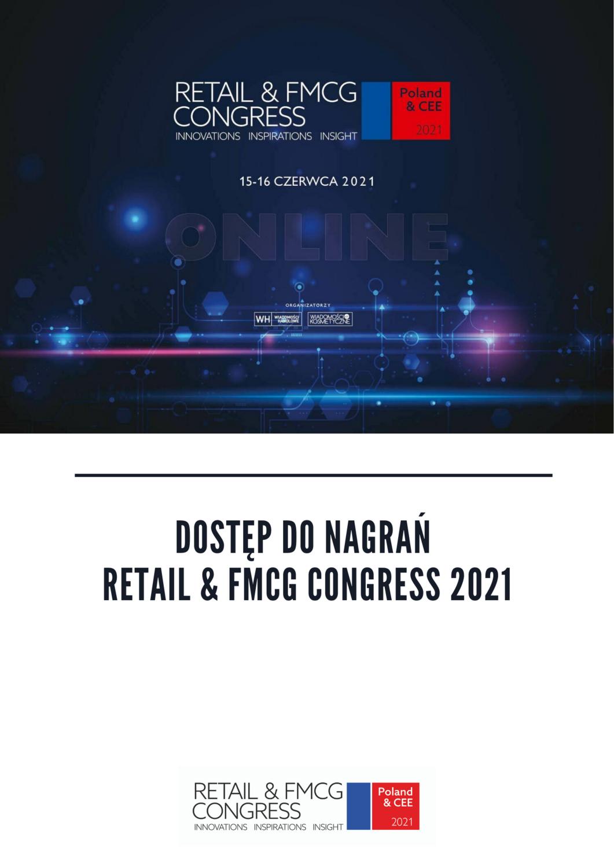 Retail & FMCG Congress 2021 – nagranie z konferencji