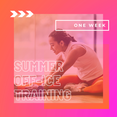 Summer Off-Ice Training - 1 Week Package
