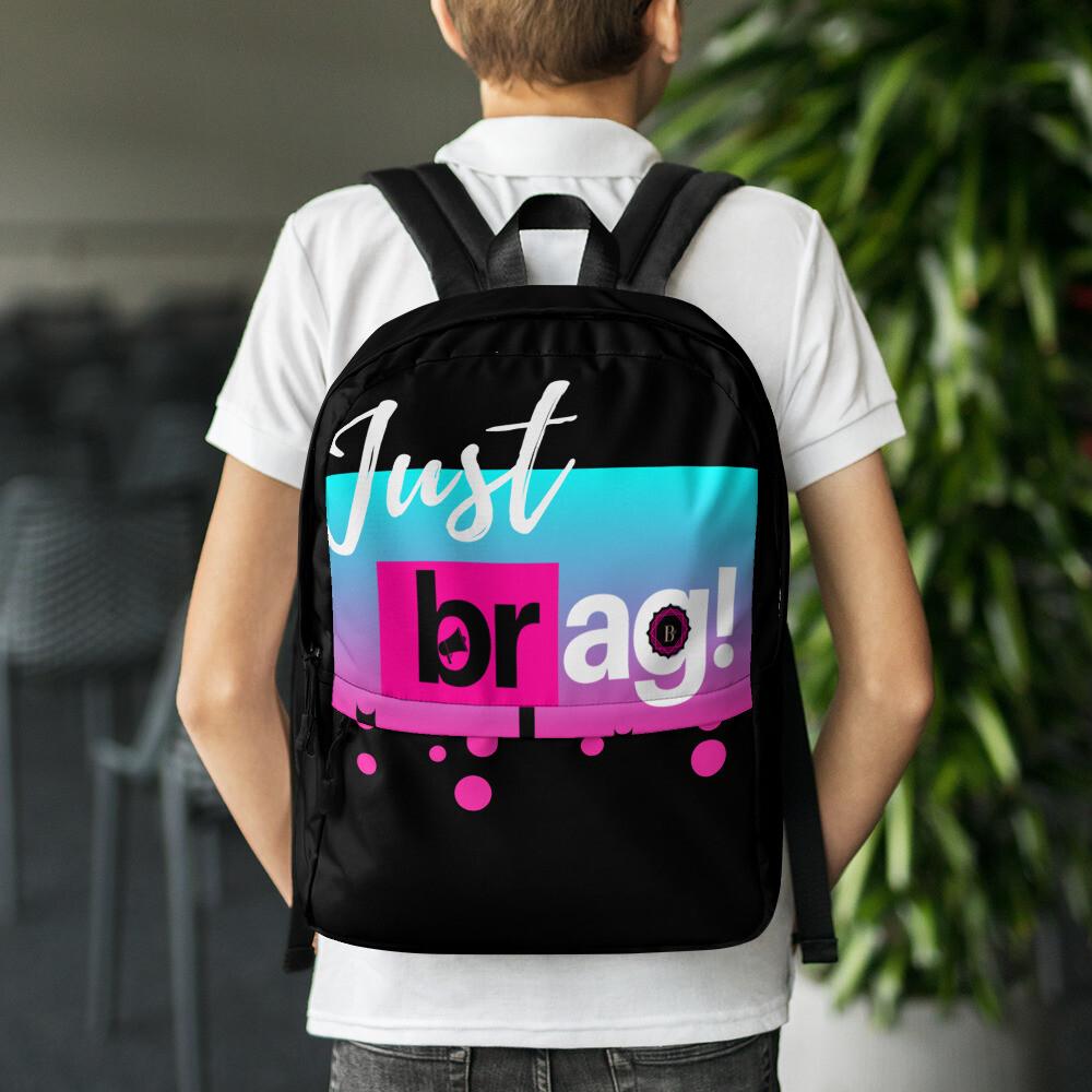 Just BRAG Backpack