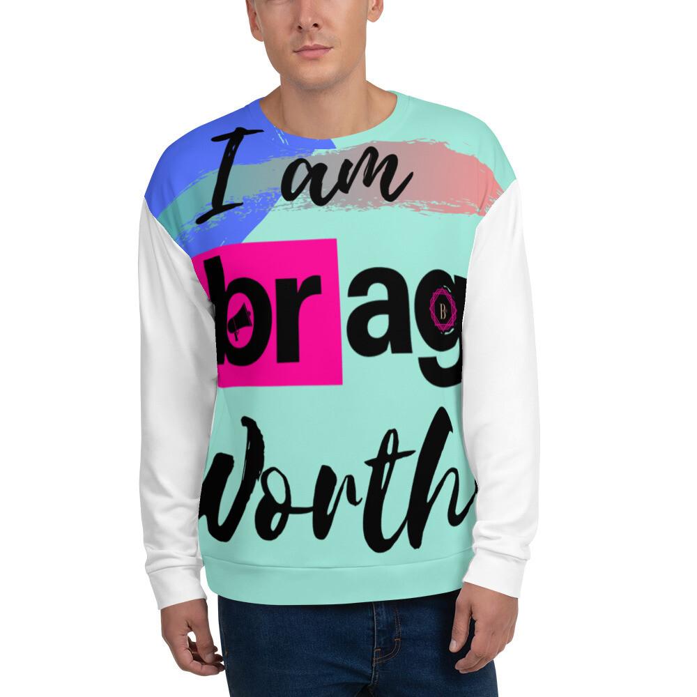 BRAG Worthy Men Sweatshirt