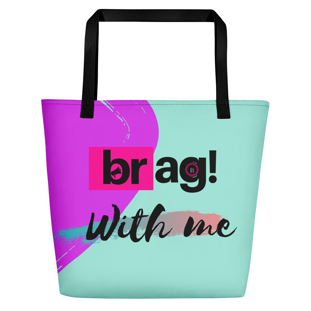 BRAG With Me Beach Bag