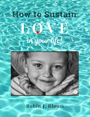 """""""How to Sustain Love in Your Life!"""" ONLINE COURSE. Learn about your spiritual origin & potential to transform your life! Benefits all relationships. To register click """"ENROLL NOW"""" link in Description."""