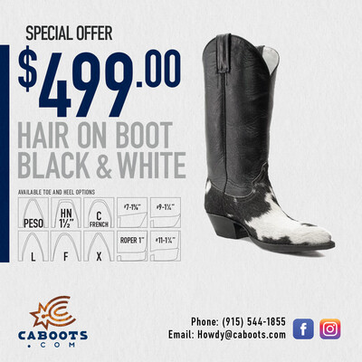 Black and White Hair on Boots SPECIAL $499