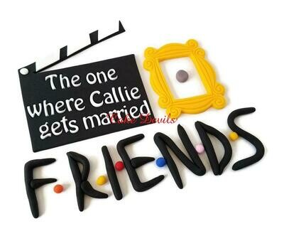Friends Frame, Letters, and Clapboard  Cake Topper Kit, Edible Fondant
